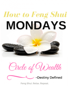 How to Feng Shui Mondays