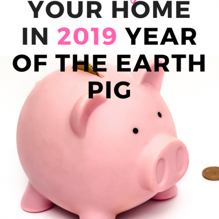 How to Feng Shui Your Home Guide for earth pig year 2019