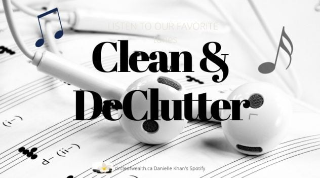 Danielle's Clean & declutter playlist