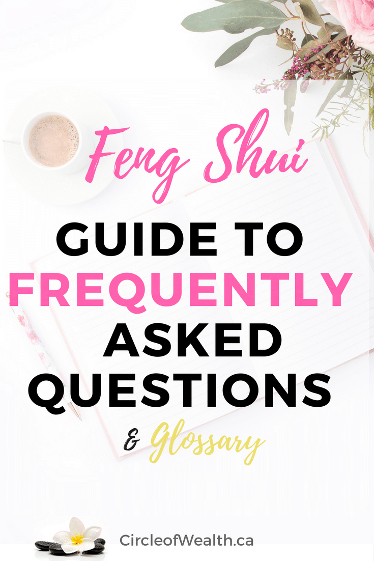 Feng Shui Frequently Asked Questions