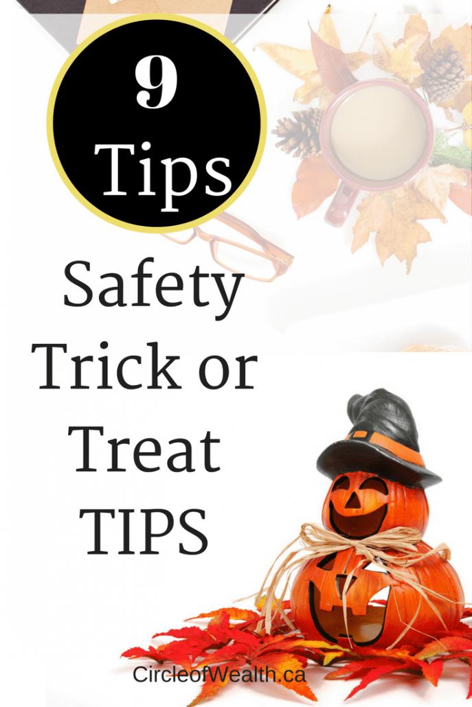 9 SafetyTrick or Treat TIPS: