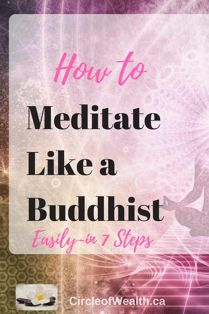 How to Meditate Like a Buddhist in 7 Steps