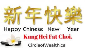 Kung Hei Fat Choi. From CircleofWealth.ca