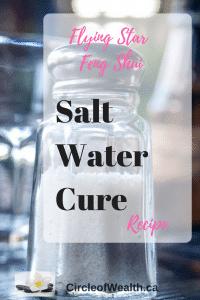 Salt water cure recipe for Feng Shui